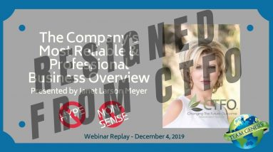 CTFO's Most Reliable and Professional Business Overview - Wed. Webinar Replay December 4, 2019