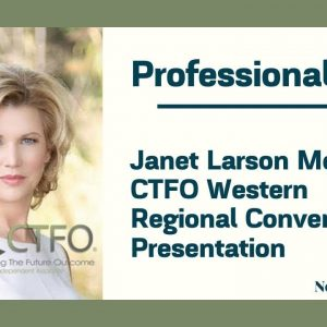 Professionalism - Janet Larson Meyer's CTFO Western Regional Convention Presentation