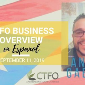 CTFO Business Overview EN ESPANOL - Team Genesis Webinar Replay – September 11, 2019