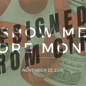 Show Me MORE MONEY - Team Genesis Training November 23, 2019